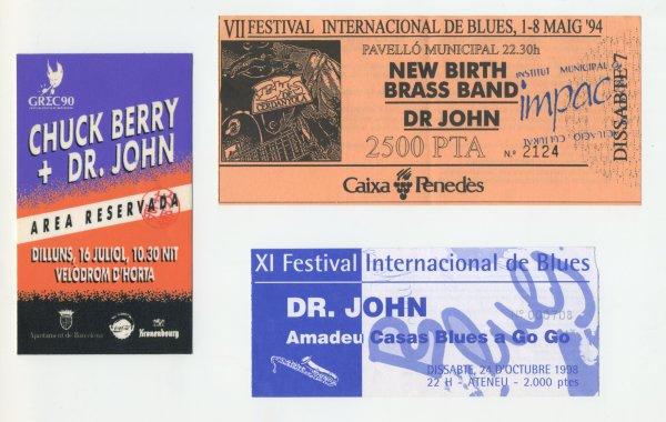 Entradas de tres de los conciertos de Dr. John en España: 1990 (Barcelona, como telonero de Chuck Berry), 1994 y 1998 (ambas del Festival de Blues de Cerdanyola)