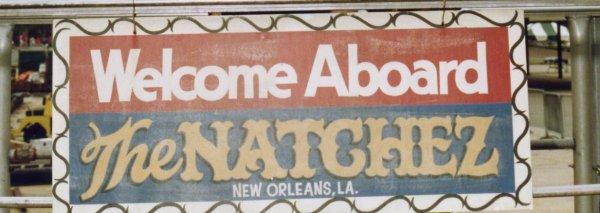 Cartel de bienvenida al Natchez