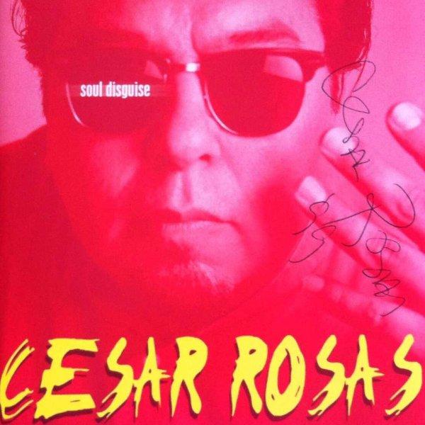 """Portada de """"Soul Disguise"""", el debut en solitario de César Rosas, con su autógrafo"""